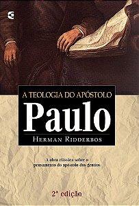 A TEOLOGIA DO APÓSTOLO PAULO