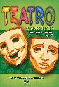 TEATRO EVANGÉLICO - HUMOR CRISTÃO 02