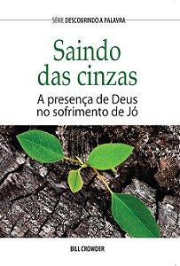 SAINDO DAS CINZAS