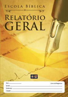 RELATÓRIO GERAL - EBD