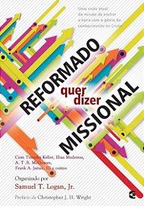 REFORMADO QUER DIZER MISSIONAL