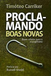 PROCLAMANDO BOAS NOVAS