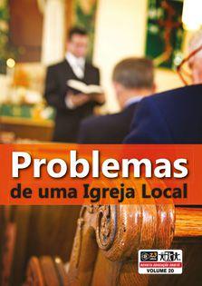 LIÇÃO PROBLEMAS DE UMA IGREJA LOCAL