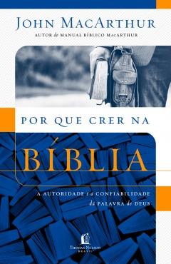 POR QUE CRER NA BÍBLIA