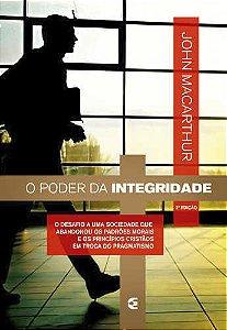 PODER DA INTEGRIDADE - 2a. EDIÇÃO