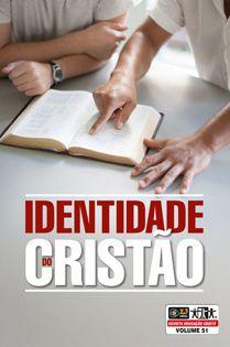 IDENTIDADE DO CRISTÃO