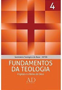 SETEB VOL. 4 - FUNDAMENTOS DA TEOLOGIA