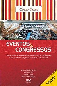 EVENTOS E CONGRESSOS - COMO FAZER