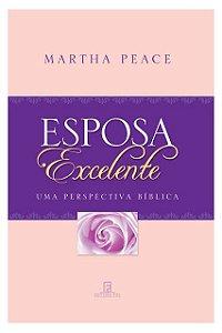 ESPOSA EXCELENTE - UMA PERSPECTIVA BÍBLICA
