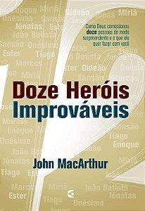 DOZE HERÓIS IMPROVÁVEIS