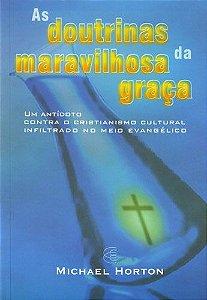 AS DOUTRINAS DA MARAVILHOSA GRAÇA