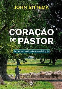 CORAÇÃO DE PASTOR - 3a. EDIÇÃO