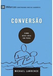CONVERSÃO - COMO DEUS CRIA UM POVO