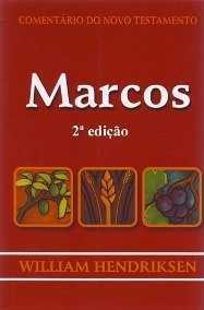 COMENTÁRIO DO NOVO TESTAMENTO - MARCOS