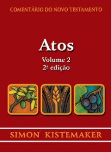 COMENTÁRIO DO NOVO TESTAMENTO - ATOS - VOL. 2 (2a. EDIÇAO)