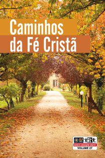 LIÇÃO CAMINHOS DA FÉ CRISTÃ