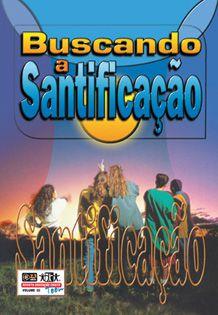 LIÇÃO BUSCANDO A SANTIFICAÇÃO - ALUNO
