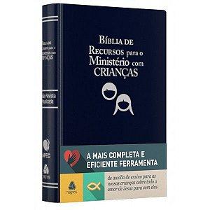 BÍBLIA DE RECURSOS PARA MINISTÉRIO COM CRIANÇAS - LUXO AZUL