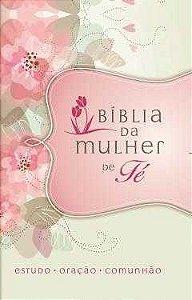 BÍBLIA DA MULHER DE FÉ - FLORES