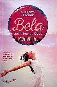 BELA AOS OLHOS DE DEUS PARA GAROTAS