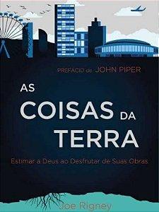 AS COISAS DA TERRA