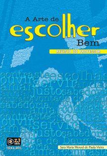LIÇÃO A ARTE DE ESCOLHER BEM - PROFESSOR