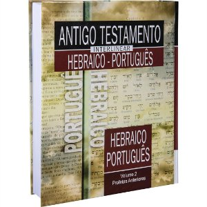 ANTIGO TESTAMENTO INTERLINEAR HEBRAICO E PORTUGUÊS VOLUME 2