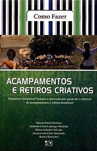 ACAMPAMENTOS E RETIROS CRIATIVOS