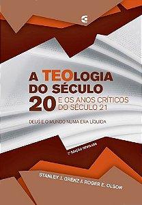 A TEOLOGIA DO SÉCULO 20