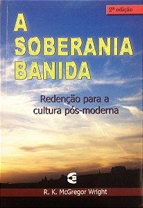 A SOBERANIA BANIDA