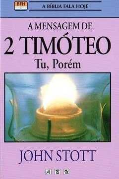 A MENSAGEM DE 2 TIMÓTEO