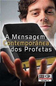 LIÇÃO A MENSAGEM CONTEMPORÂNEA DOS PROFETAS