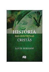 HISTÓRIA DAS DOUTRINAS CRISTÃS