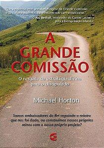 A GRANDE COMISSÃO