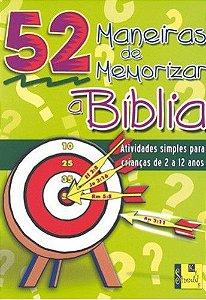52 MANEIRAS DE MEMORIZAR A BÍBLIA