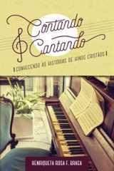 CONTANDO E CANTANDO