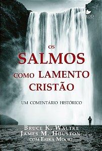 OS SALMOS COMO LAMENTO CRISTÃO