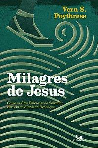 MILAGRES DE JESUS - POYTRESS