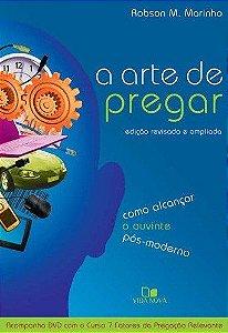 A ARTE DE PREGAR - 2a. EDIÇÃO COM DVD