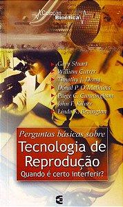 PERGUNTAS BÁSICAS SOBRE TECNOLOGIA DE REPRODUÇÃO