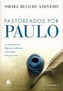 PASTOREADOS POR PAULO VOL.2