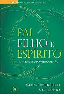 PAI, FILHO E ESPÍRITO