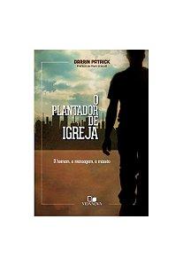 O PLANTADOR DE IGREJA