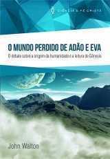O MUNDO PERDIDO DE ADÃO E EVA