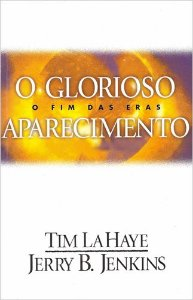 O GLORIOSO APARECIMENTO - O FIM DAS ERAS