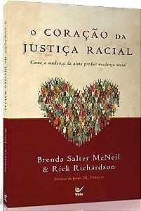 O CORAÇÃO DA JUSTIÇA SOCIAL