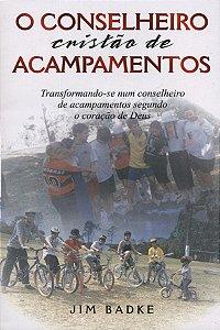 O CONSELHEIRO CRISTÃO DE ACAMPAMENTOS