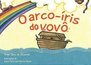 O ARCO-ÍRIS DA VOVÔ