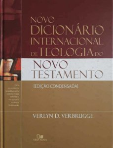 NOVO DICIONÁRIO INTERNACIONAL DE TEOLOGIA - NOVO TESTAMENTO
