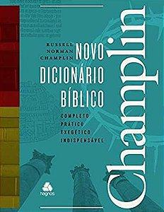 NOVO DICIONÁRIO BÍBLICO - CHAMPLIN